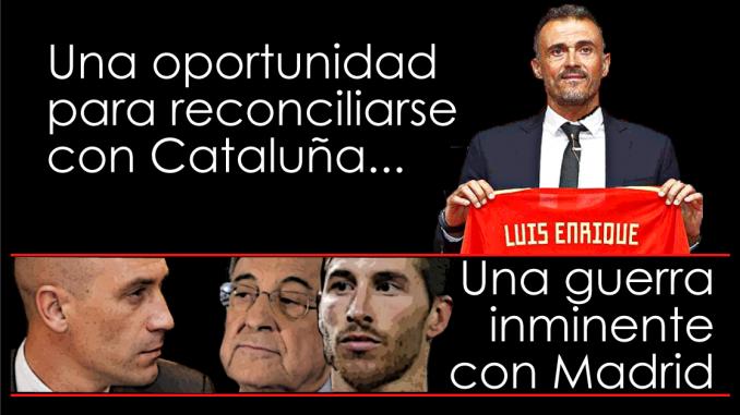 Luis Enrique fue elegido para atraer a Cataluña hacia la reconciliación, pero también para provocar a Florentino y al Madrid